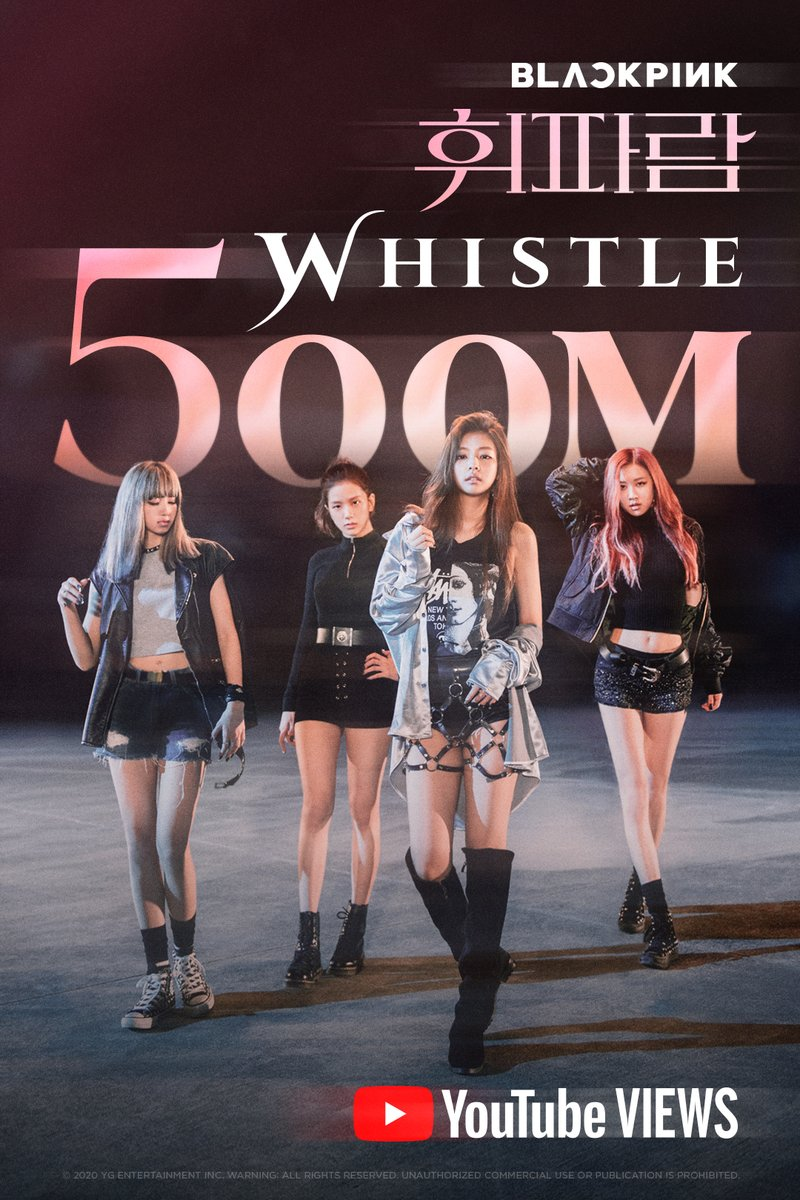 #BLACKPINK '휘파람 (WHISTLE)' M/V HITS 500 MILLION VIEWS @YouTube  BLINKs worldwide, thank you so much!  '휘파람 (WHISTLE)' M/V 🎥   #블랙핑크 #WHISTLE #휘파람 #MV #500MILLION #YOUTUBE #YG