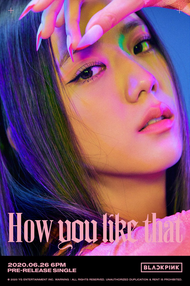 #BLACKPINK 'How You Like That' TITLE POSTER #3  Pre-Release Single ✅2020.06.26 6PM  #블랙핑크 #JISOO #지수 #JENNIE #제니 #LISA #리사 #ROSÉ #로제 #HowYouLikeThat #PreReleaseSingle #TitlePoster #20200626_6pm #Release #YG