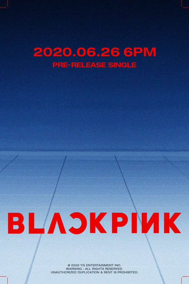 #BLACKPINK COMEBACK TEASER POSTER  Pre-Release Single ✅2020.06.26 6PM  #블랙핑크 #PreReleaseSingle #Comeback #TeaserPoster #20200626_6pm #Release #YG