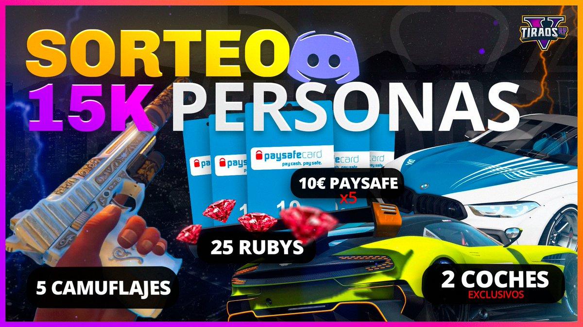 💥ESPECIAL 15K EN DISCORD💥 💳x5 Tarjetas Paysafecard 10€ 💎x25 Rubys, x2 Coches Exclusivos, x5 Camuflajes  🎁#SORTEO  🏆37 GANADORES #GTAV #RP #Roleplay  ✅Participa en