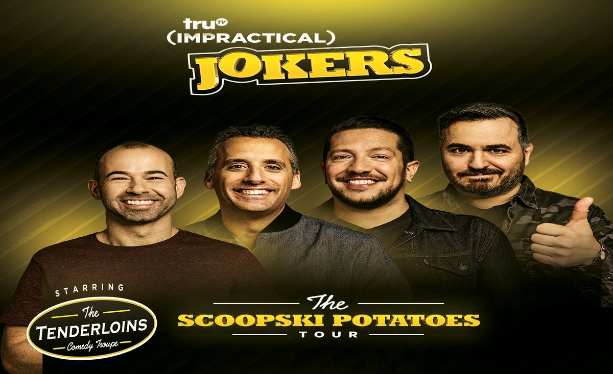 """Due to the current global health crisis as well as travel and performance restrictions, the 8/15/20 show on truTV Impractical Jokers """"The Scoopski Potatoes Tour"""" Starring The Tenderloins has been rescheduled for 4/30/21.  Please see the full statement on"""