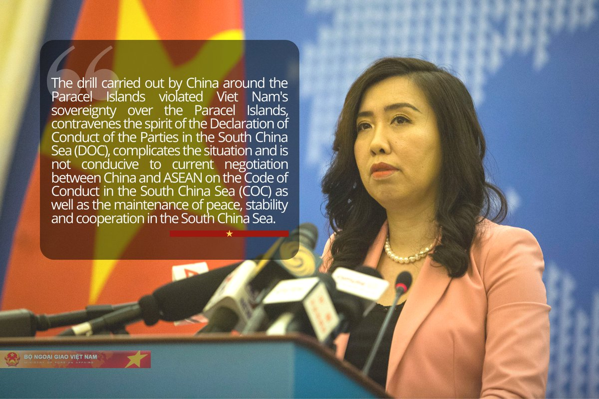 "#SouthChinaSea  #MoFASpoz on a report that #China has performed a drill around the Paracel Islands of #VietNam: 💬""Viet Nam made a presentation to and lodged a diplomatic note of protest and demanded the Chinese side not to repeat similar violations in the future."""