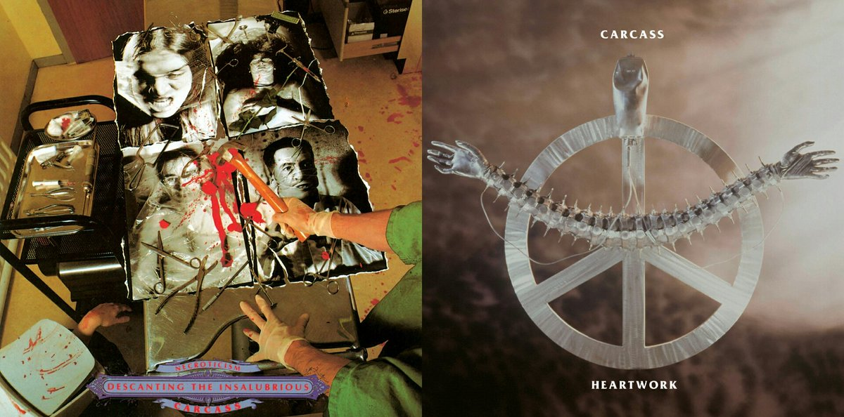#Carcass  • Necroticism - Descanting the Insalubrious (1991)  or  • Heartwork (1993)?