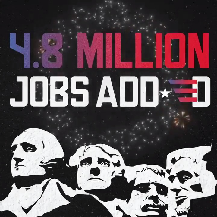 4.8 MILLION JOBS ADDED LAST MONTH!!  Happy Independence Day, America! 🇺🇸