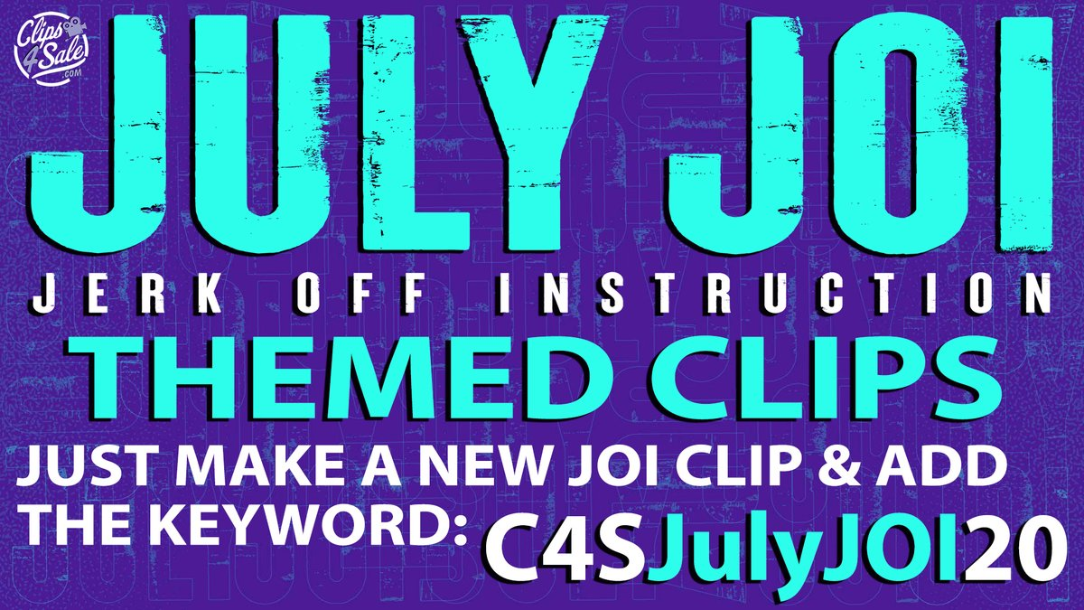 The #JulyJOI themed clip promo is on NOW! Producers add your #JOI themed clips with keyword C4SJulyJOI20. Clip fans get your #JOI fix right here -  #JerkOffInstruction #JOIGames #MasturbationEncouragement #Fetish #C4S RT