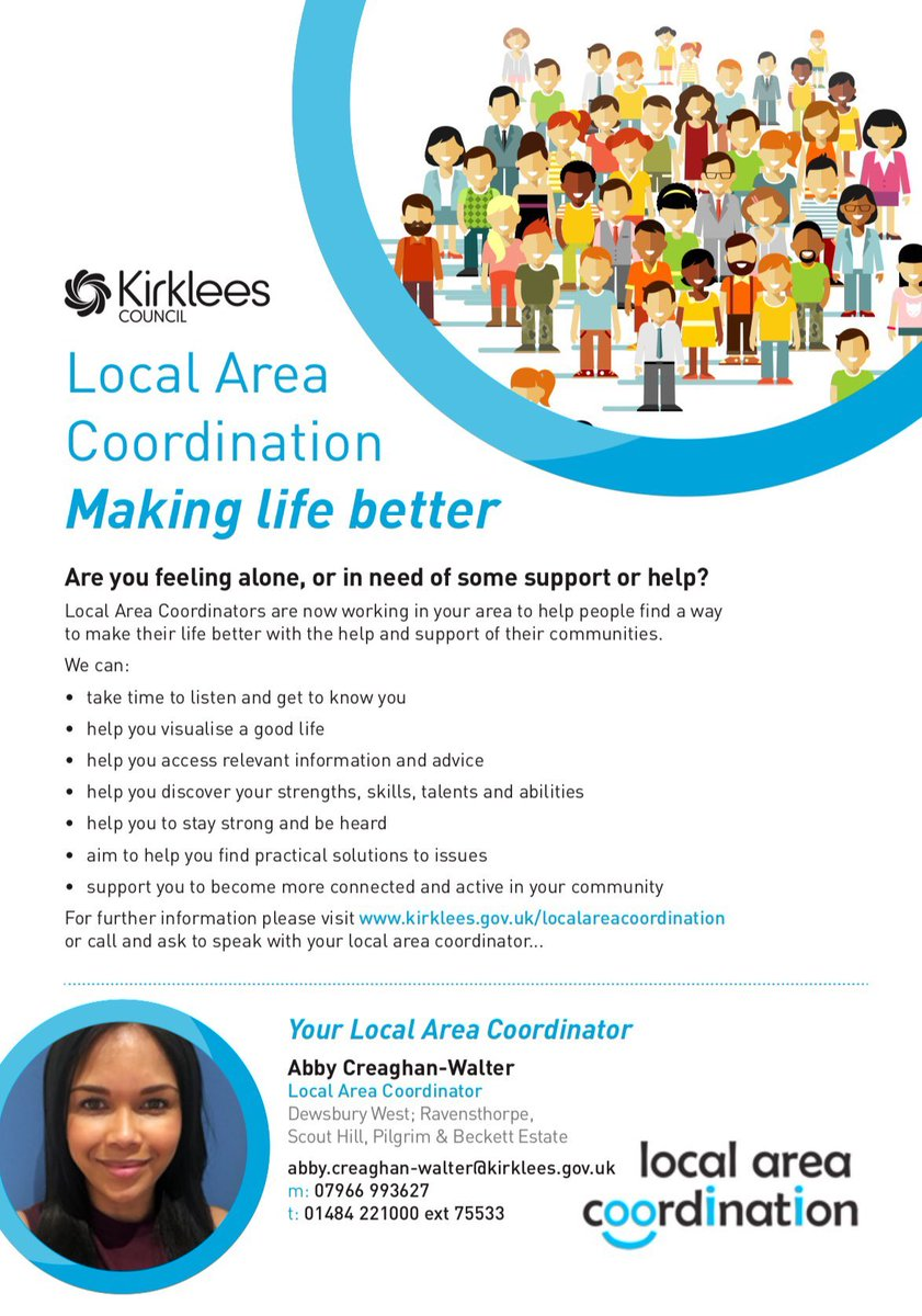 #LocalAreaCoordination is available to work with individuals and the community of Ravensthorpe, Scout Hill, Pilgrim & Becketts estates! Please spread the word and feel free to contact me or to find out more @KirkleesCouncil #Dewsbury #makinglifebetter #SpreadTheWord