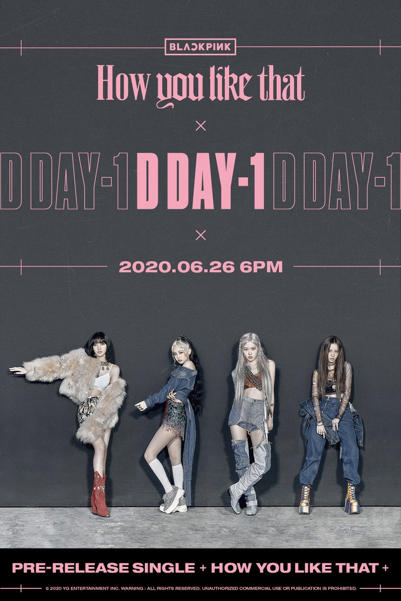 #BLACKPINK 'How You Like That' D-1 POSTER   Pre-Release Single ✅2020.06.26 6PM  #블랙핑크 #HowYouLikeThat #PreReleaseSingle #D_1 #20200626_6pm #Release #YG