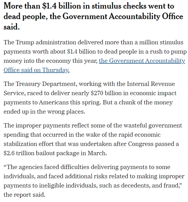 NYT 'breaking news': In rush to save economy, Treasury Dept sent out 1 million payments to dead people totaling $1.4 billion.   Now tell me again how state govts mailing hundreds of millions of ballots to everyone on their voter rolls is going to result in zero fraud or abuse?