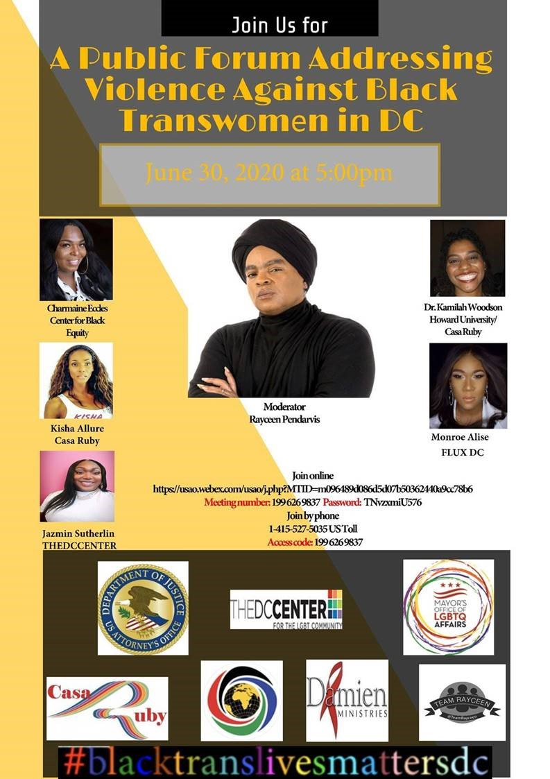 On behalf of the Community Prosecution Section of USAO-DC and Casa Ruby, we invite you to join us for a public forum addressing violence against African American transgender women in the city.