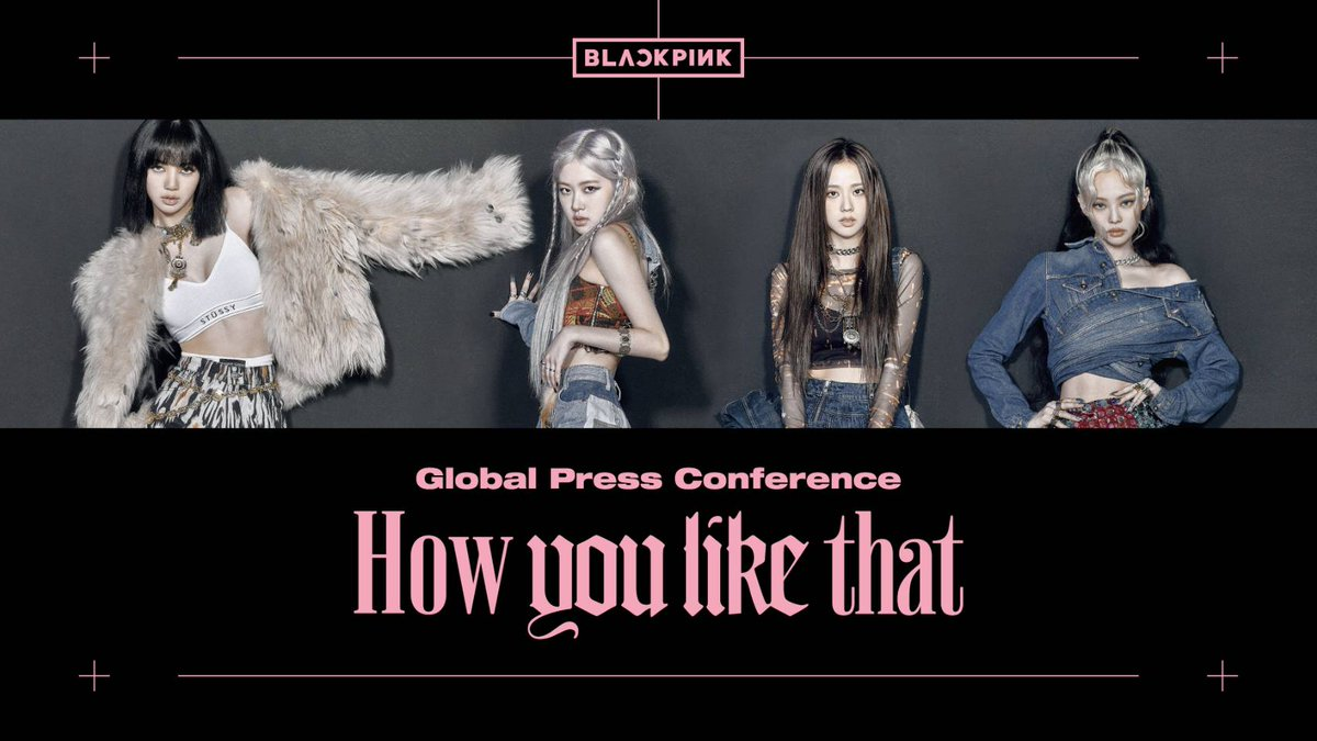 #BLACKPINK Global Press Conference: [How You Like That]  ▶️ 2020.06.26 2PM (KST) on BLACKPINK Youtube channel :