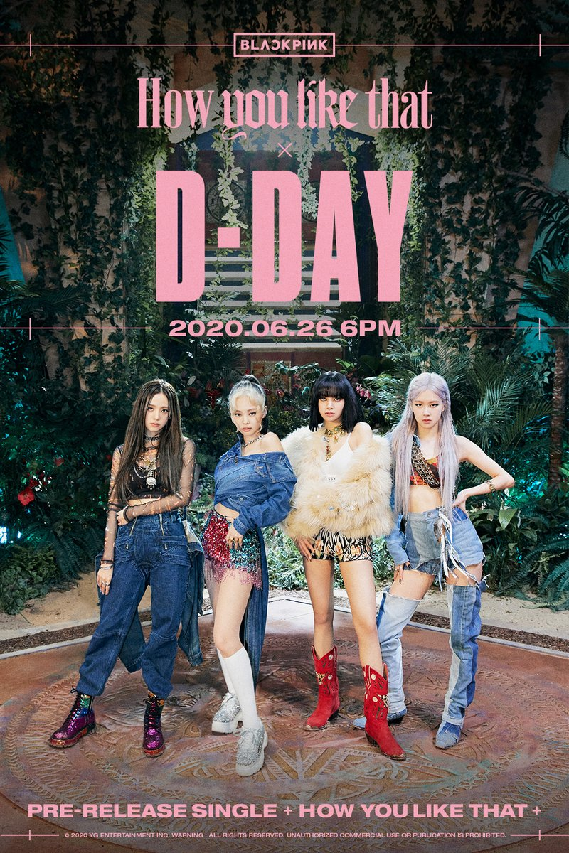 #BLACKPINK 'How You Like That' D-DAY POSTER  Pre-Release Single ✅2020.06.26 6PM  #블랙핑크 #HowYouLikeThat #PreReleaseSingle #D_DAY #20200626_6pm #Release #YG