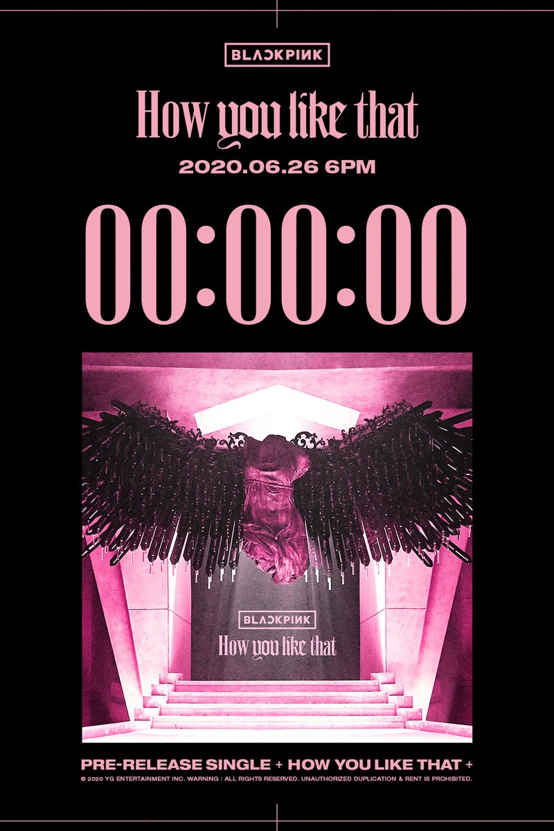 #BLACKPINK 'How You Like That' RELEASE COUNTER Originally posted by   Pre-Release Single ✅2020.06.26 6PM  #블랙핑크 #HowYouLikeThat #PreReleaseSingle #Counter #Today #20200626_6pm #Release #YG