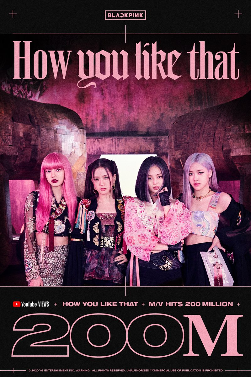 #BLACKPINK 'How You Like That' M/V HITS 200 MILLION VIEWS @Youtube BLINKs worldwide, thank you so much!  'How You Like That' M/V 🎥  #블랙핑크 #JENNIE #JISOO #LISA #ROSÉ #HowYouLikeThat #MV #200MILLION #YOUTUBE #YG