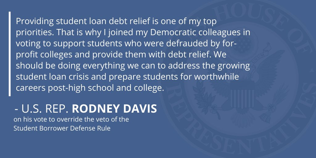 Today, I voted to override the veto of the Student Borrower Defense Rule. Providing student loan debt relief is one of my top priorities. We need to do everything we can to address the student loan crisis.  Read my statement and more on this issue here: