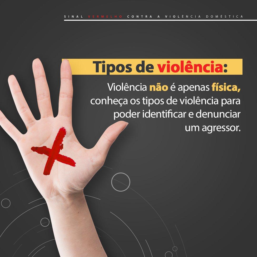 Uma agressão quase sempre vem acompanhada de outras formas de violência. Conhecê-las é fundamental para identificar e denunciar um agressor. #sinalvermelho ❌