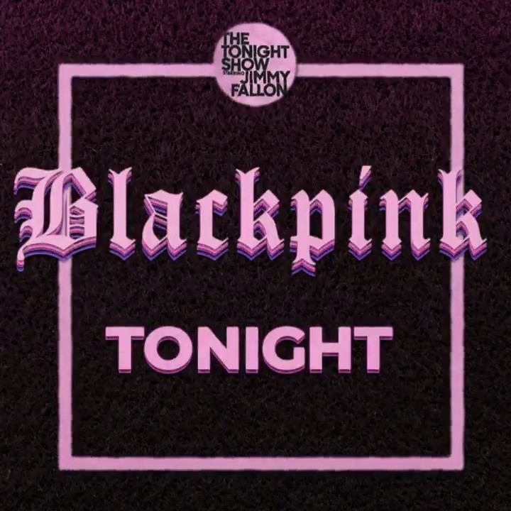 .@BLACKPINK performs #HowYouLikeThat in a showstopping debut TONIGHT at 12AM ET! #BLACKPINKonFallon
