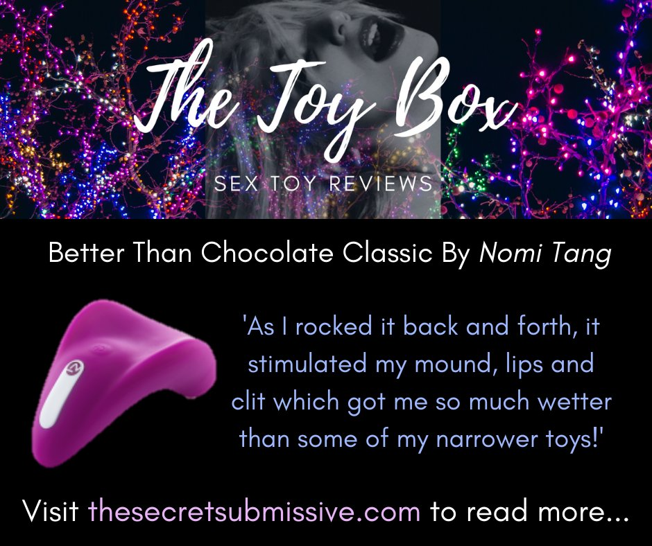 My review of @NomiTang's Better than Chocolate Classic, lay-on clitoral vibrator, is live!   Come and read the juicy details and help yourself to a 10% off discount code! 😈🔥😇    #sextoys #reviews #masturbation #EroticaWriters #BDSM #sex #Discounts