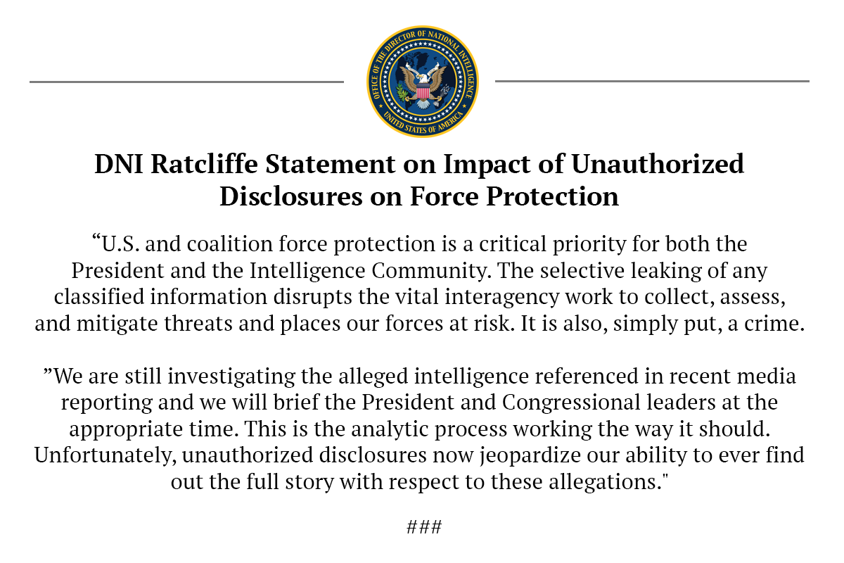 DNI Ratcliffe issues statement on impact of unauthorized disclosures on force protection