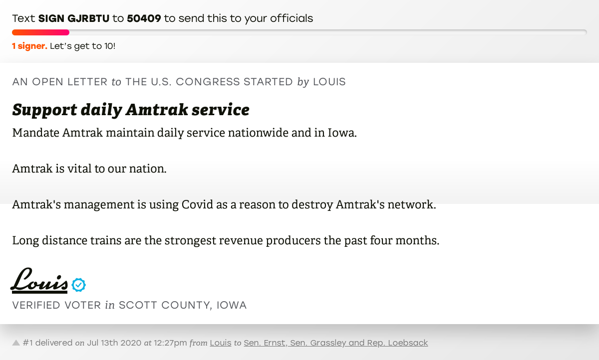 """🖋 Sign """"Support daily Amtrak service"""" and I'll deliver a copy to your officials:   📨 No. 1 is from Louis to @SenJoniErnst, @ChuckGrassley and @DaveLoebsack #IA02 #IApolitics #COVID19"""