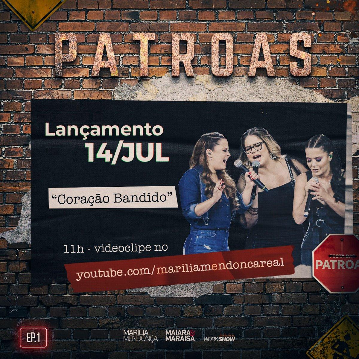 Dia 14/07 tem mais um lançamento do nosso EP1 das @patroas ...🙌🏼 Confira o videoclipe de #CoracaoBandido no canal da @mariliamendoncacantora no YouTube... Às 11h!💥💥 Seguuuura!!!💃🏻💃🏻💃🏼 #maiaraemaraisa #mariliamendonca #patroas #lancamento #sucesso #ep1