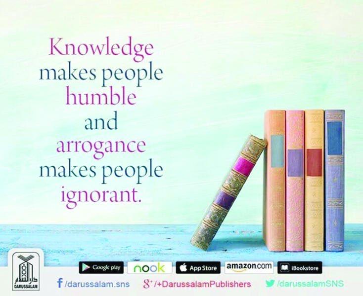 #KNOWLEDGE  #Humbleness  #arrogance  #ignorance