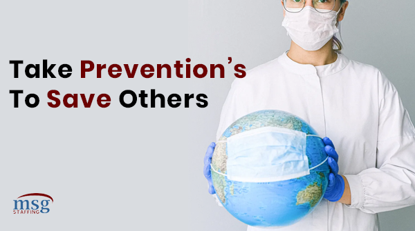 Prevention is easier to do than getting a cure. Our few preventive steps can make big changes not only for us but for others too.  #preventions #health #pandemic #covid #msgstaffing #helpyourself