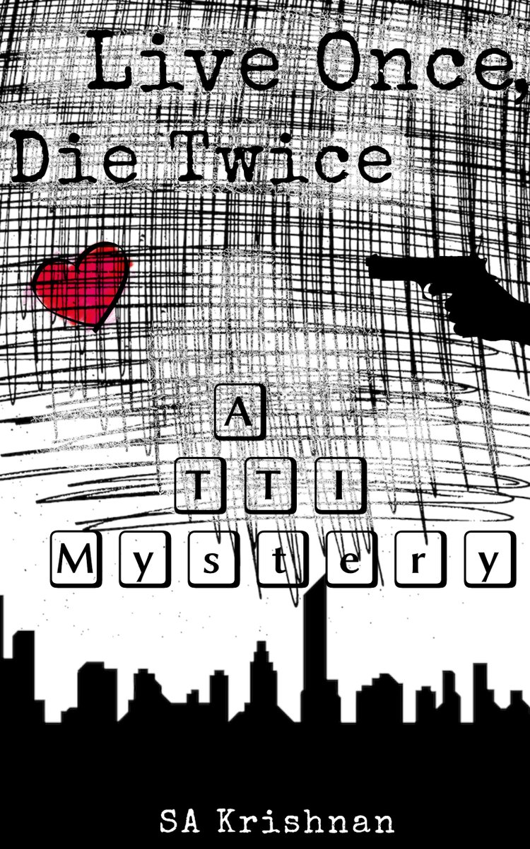Live Once, Die Twice ✨✨✨✨✨ Old Scores are always the hardest to settle... A TTI Murder Mystery Free on KU