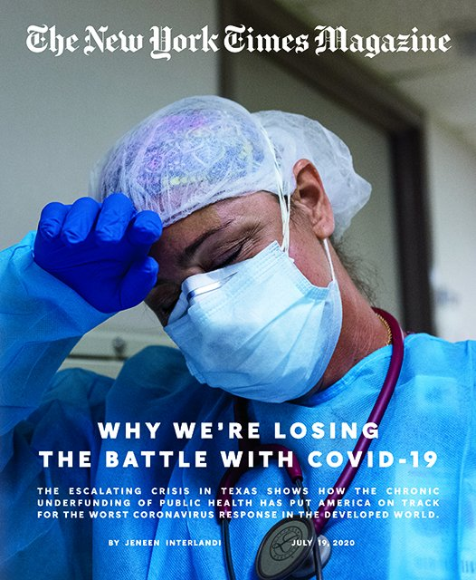 The chronic underfunding of public health has put America on track for the worst coronavirus response in the developed world.   The escalating crisis in Texas shows how.  Our cover this week: