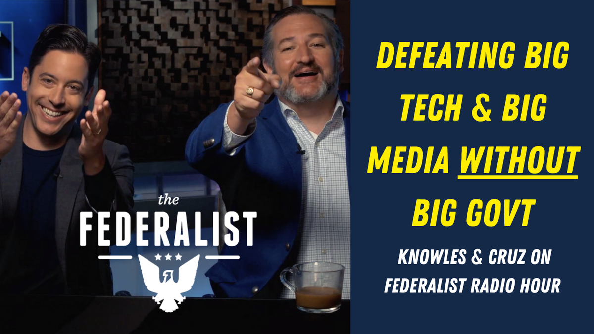 Premiering NOW: @michaeljknowles & @tedcruz on defeating Big Tech and Big Media without Big Government. Tune in here!