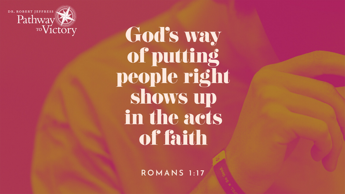 """For in it the righteousness of God is revealed from faith to faith; as it is written, 'But the righteous man shall live by faith.'"" - Romans 1:17"