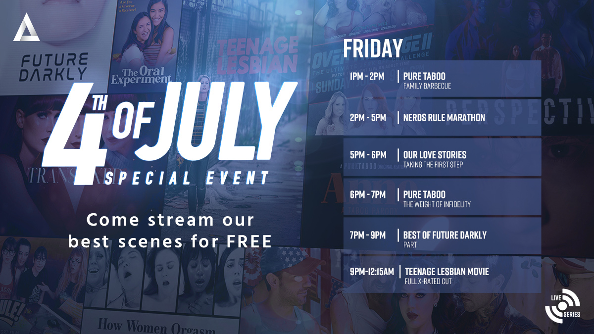 Today!  Join us for our 4th of July streaming event!  Come watch a curated selection of our best scenes available on #AdultTime from @puretaboocom, @girlswaynetwork, @FutureDarklyCom and ending with #TeenageLesbianFilm!  Stream it FREE @  (times in EST)