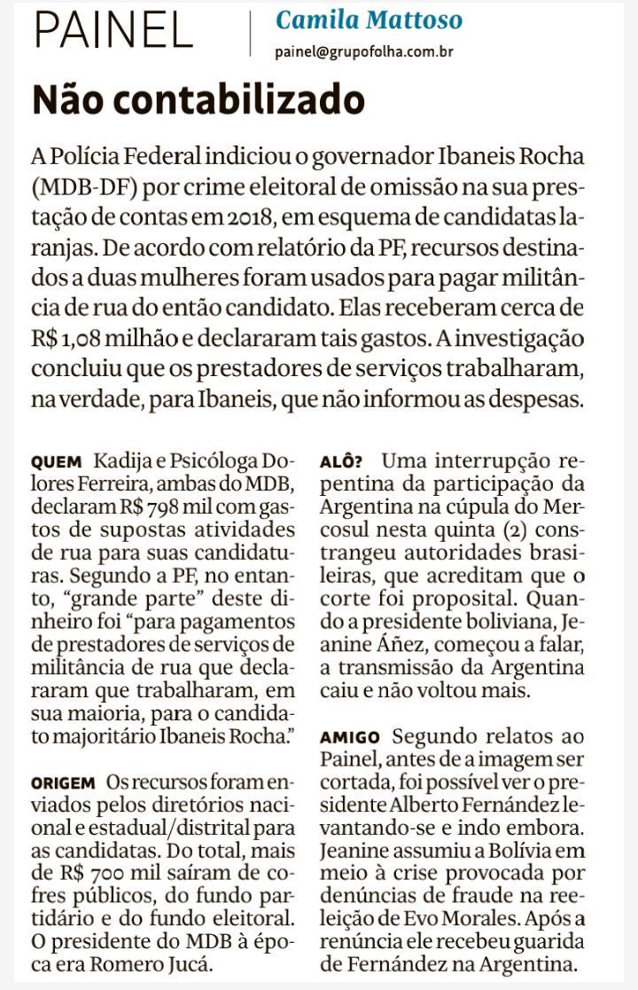 a Polícia Federal indiciou o governador do DF Ibaneis Rocha por crime eleitoral pelo uso de candidatas laranja, informa hoje o Painel. eu e @DanielGullino revelamos o esquema em 2019: