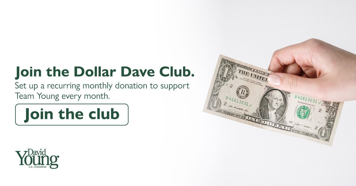 Can you commit to giving $1, $5, or even $10 a week? Join the Dollar Dave Club today and help us keep our campaign running at full speed!  #IA03