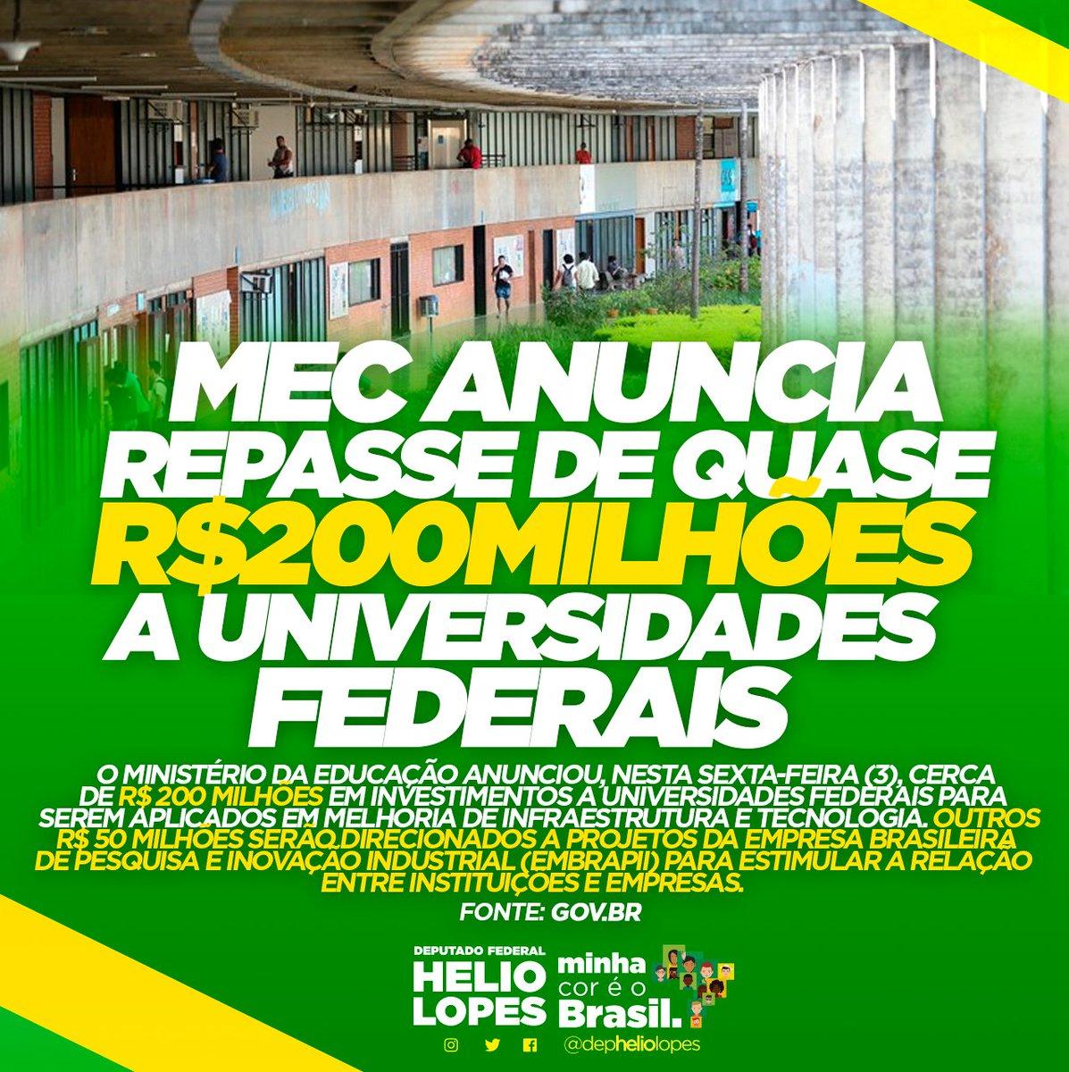 👉🏿👉🏿MEC anuncia repasse de quase R$200Milhões a universidades Federais.  #depheliolopes #minhacoréobrasil