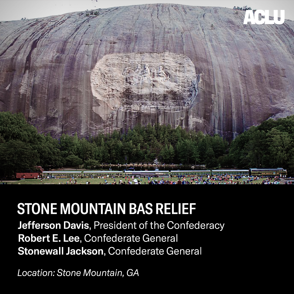 Millions each year flock to Stone Mountain, one of Georgia's most visited attractions, which memorializes three men who advanced a system of subjugation against Black people.  This monument speaks to how deeply the confederacy's legacy of white supremacy persists in our country.
