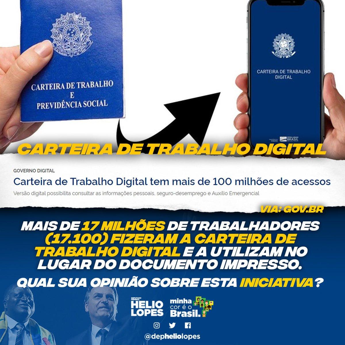 Carteira de Trabalho Digital tem mais de 100 milhões de acessos. #fechadocombolsonaro #ptnuncamais #depheliolopes #minhacoréobrasil