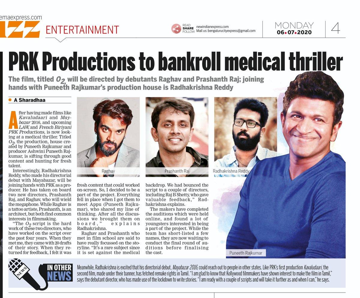 .. @PuneethRajkumar @PRK_Productions to bankroll #medical #thriller #O2 Film jointly produced by #AshwiniPuneethRajkumar & #Mayabazar2016 dir #RadhakrishnaReddy  directed by #Raghav #tattoo artist & #PrashanthRaj #architect   via @XpressCinema @NamCinema