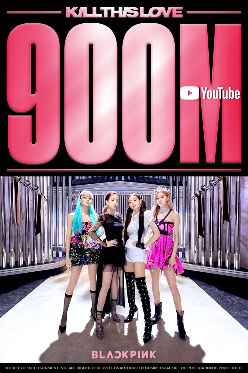 #BLACKPINK 'Kill This Love' M/V HITS 900 MILLION VIEWS @Youtube BLINKs worldwide, thank you so much!   'Kill This Love' M/V 🎥  #블랙핑크 #JISOO #JENNIE #ROSÉ #LISA #KILLTHISLOVE #MV #900MILLION #YOUTUBE #YG