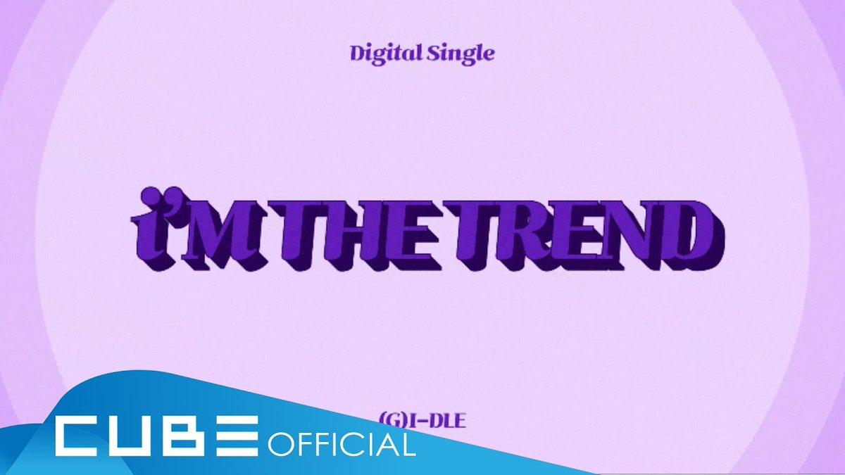 [📽] (여자)아이들((G)I-DLE) - 'i'M THE TREND' Lyric Video  ▶️   #여자아이들 #GIDLE #iM_THE_TREND