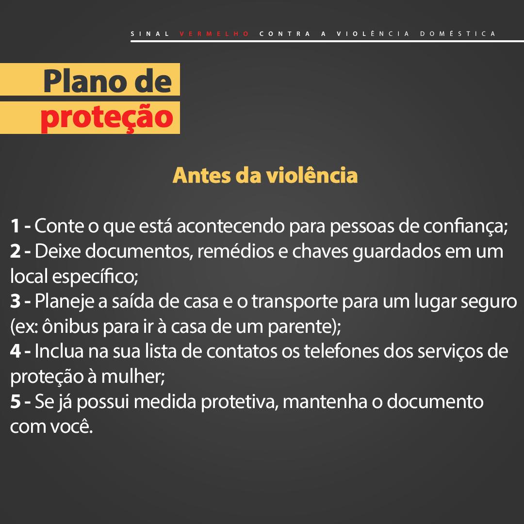 Para se proteger da violência doméstica, é preciso criar um plano. Se estiver sob ameaça, conte às pessoas de sua confiança e siga estes passos:
