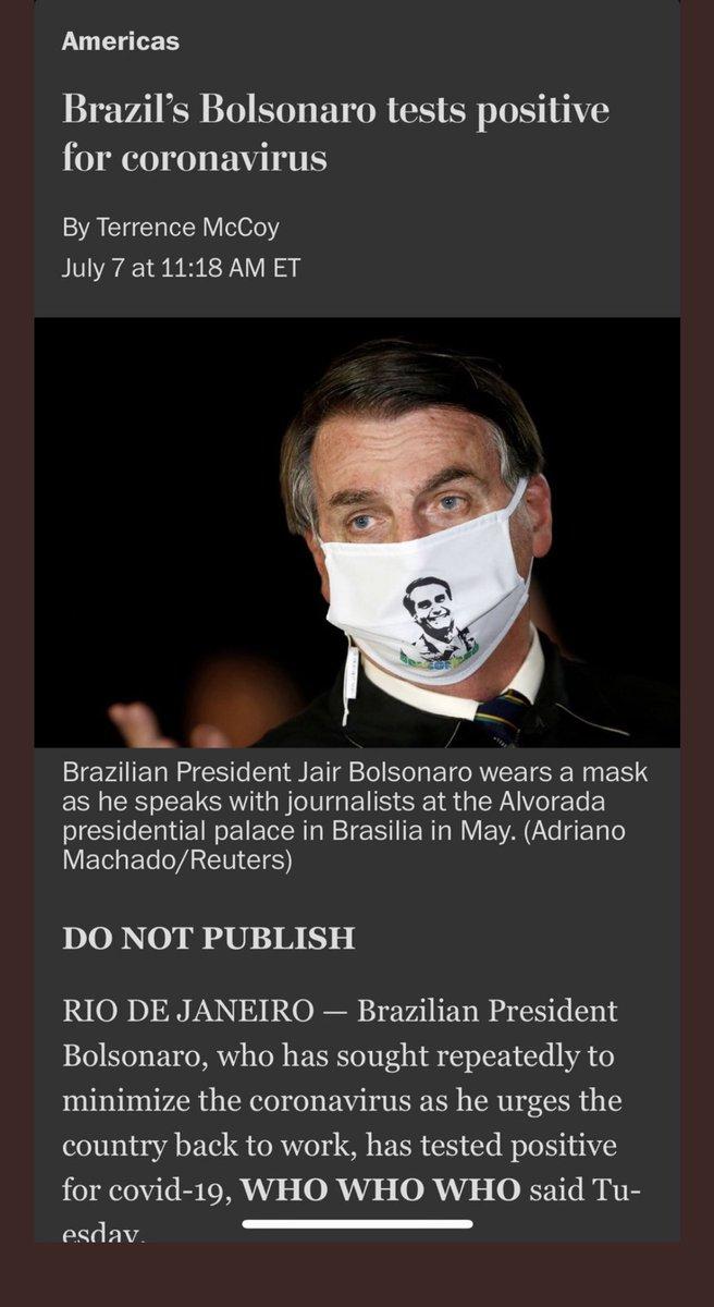 """O Washington Post deu push para a notícia de Bolsonaro com COVID-19.  Mas tinha aviso """"não publicar"""" e """"who who who"""" para completar quem deu a informação nesta terça.   A notícia do presidente brasileiro contaminado 👇🏻👇🏻"""