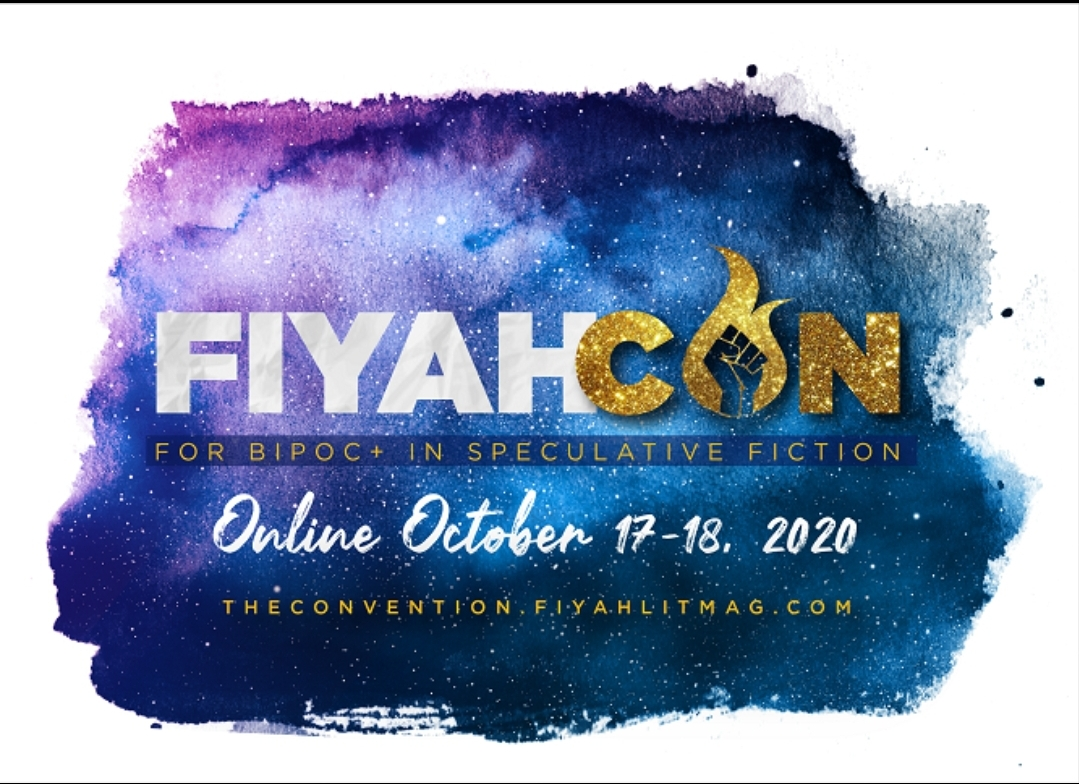 We are now LIVE! Announcing the very first FIYAH CON. Check out the website at   Put in your email to get updates! Hop around the website and see all the features we have coming your way. Get involved! We're looking forward to bringing this to SFF BIPOC fam