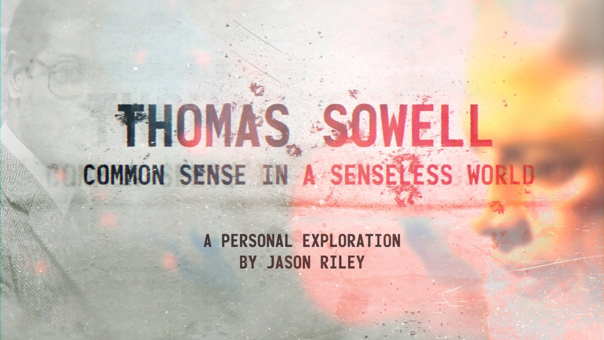 Thomas Sowell: Common Sense in a Senseless World explores the life and work of one of our era's most important economists and philosophers. Coming Early 2021!    Sign up for notifications here ➡️