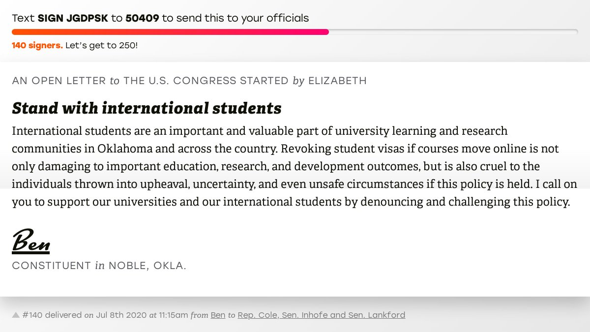 """🖋 Sign """"Stand with international students"""" and I'll deliver a copy to your officials:   📨 No. 140 is from Ben to @TomColeOK04, @JimInhofe and @SenatorLankford #OK04 #OKpolitics #OKpol"""