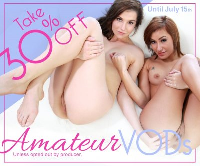 Amateur VOD Sale >> Save 30% on some 🔥 🔥videos!
