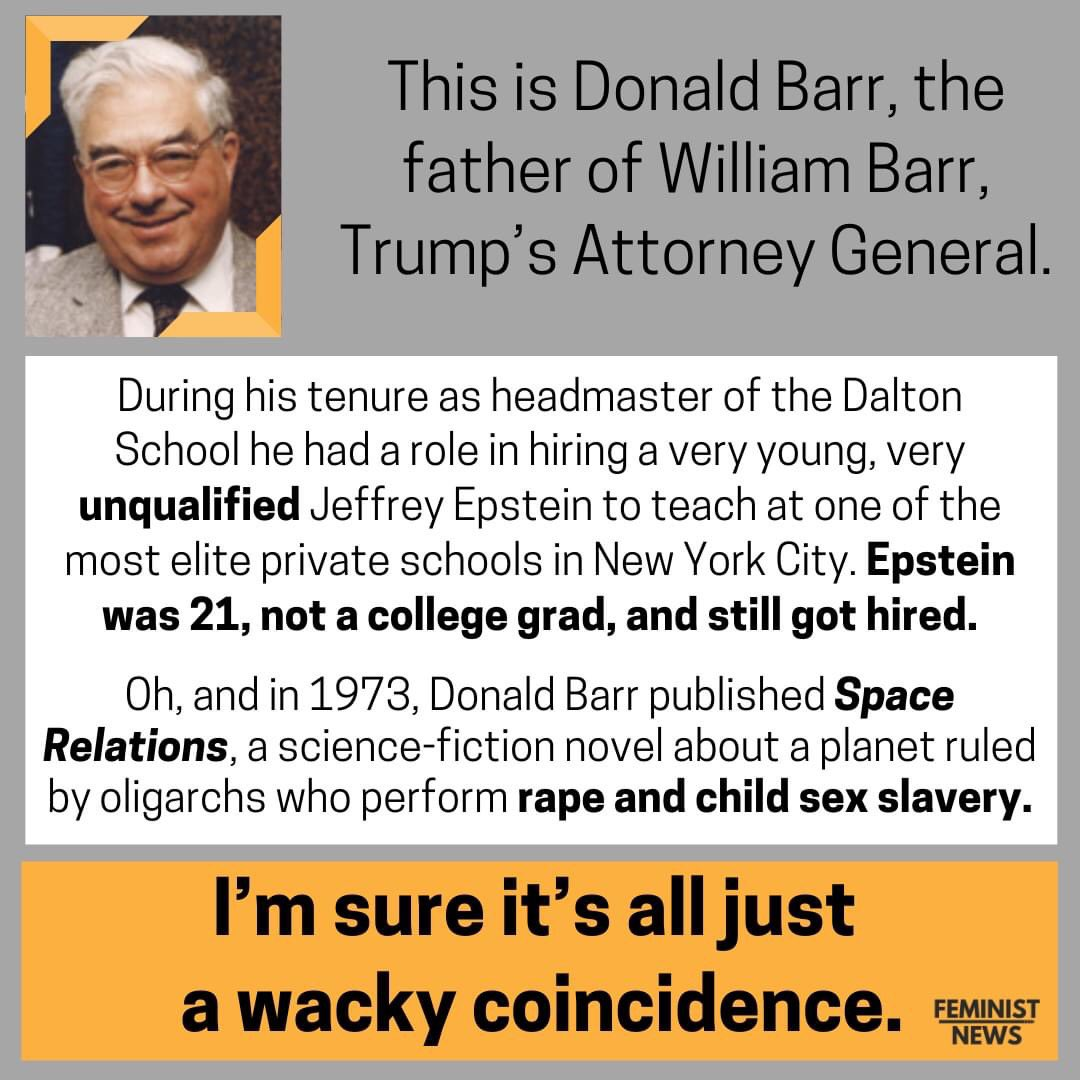@ImpeachBillBarr @mmpadellan What a whacky coincidence! Is it possible that #BarrKilledEpstein because you can be damn sure that #EpsteinDidntKillHimself ?!  But even still, Trump remains the #EnemyOfThePeople   #ImpeachBarr