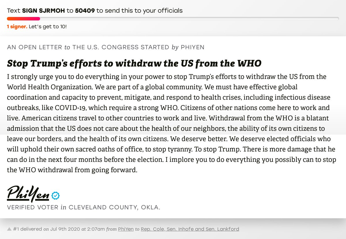 """🖋 Sign """"Stop Trump's efforts to withdraw the US from the WHO"""" and I'll deliver a copy to your officials:   📨 No. 1 is from PhiYen to @TomColeOK04, @JimInhofe and @SenatorLankford #OK04 #OKpolitics #OKpol #COVID19"""