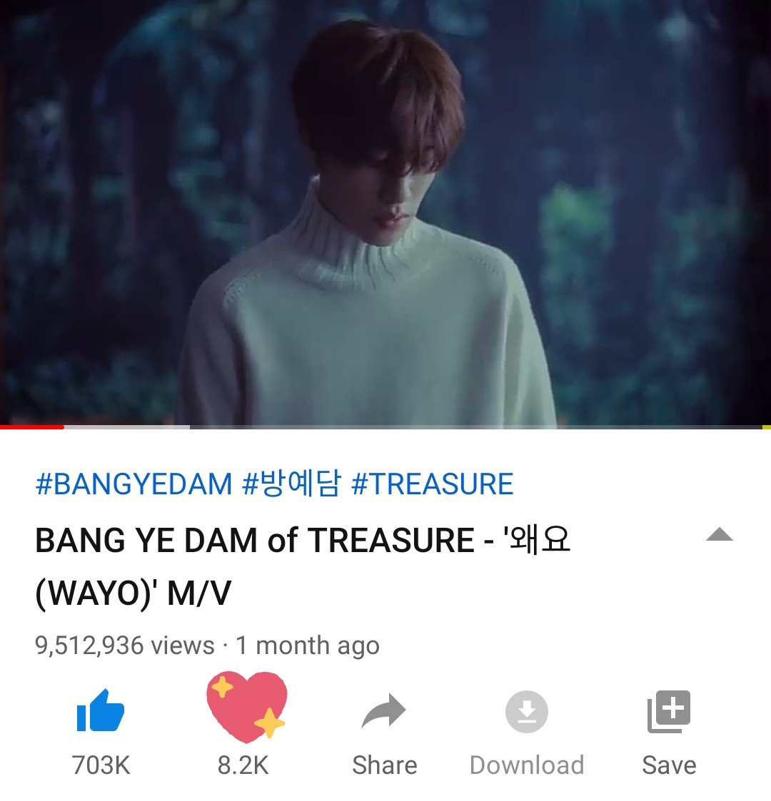 [INFO] BANGYEDAM - WAYO (왜요)   Current views: 9.512.936 Likes: 703k likes  500k more to 10M 🔥 Thank you teume who's still streaming with us 🤗  #TREASURE #BANGYEDAM @treasuremembers