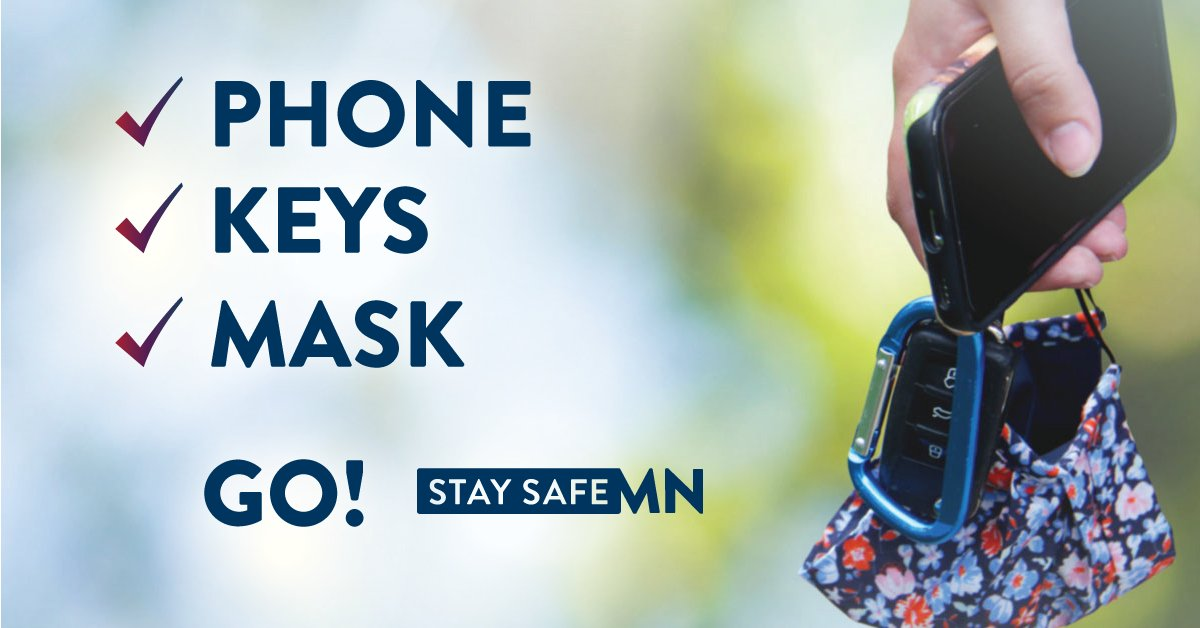 Make it a habit: phone, keys, mask, and you're ready to go. #MaskUpMN