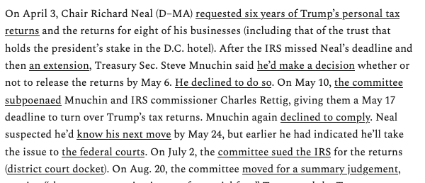 1. @RepRichardNeal waited 4 months to request @realDonaldTrump's tax returns  2. When Treasury missed deadline, Neal gave an extension.  3. After Mnuchin refused to comply with a subpoena, Neal waited 5 weeks to sue.  4. Today's ruling.  via @1100penn